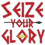 Seize your glory