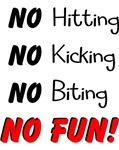 NO FUN!
