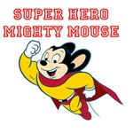 Super Hero Mighty Mouse