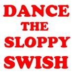 Dance the Sloppy Swish