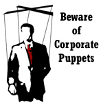Beware of Corporate Puppets