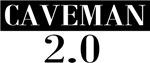 Caveman 2.0