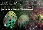 god does not play dice with the universe