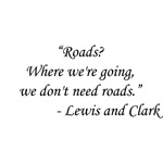 Back To The Future - Lewis and Clark