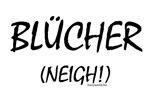 Blücher!