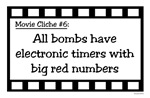 Movie Cliches - Bombs with Timers