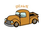 ANTIQUE TRUCK - LOVE TO BE ME