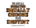 WE ARE ALL CREATED EQUALLY....