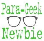 Para-Geek Newbie