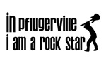 In Pflugerville I am a Rock Star