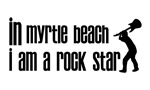 In Myrtle Beach I am a Rock Star