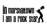 In Marshalltown I am a Rock Star