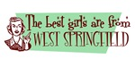 Best Girls are from West Springfield