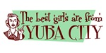 Best Girls are from Yuba City