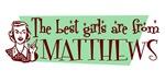 Best Girls are from Matthews