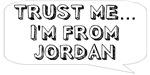 Trust me… I am from Jordan