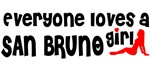 Everyone loves a San Bruno Girl