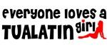 Everyone loves a Tualatin Girl