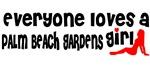 Everyone loves a Palm Beach Gardens Girl