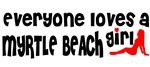 Everyone loves a Myrtle Beach Girl