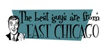 Best guys are from East Chicago