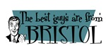 Best guys are from Bristol Cn