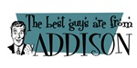 Best guys are from Addison