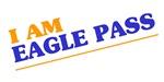 I am Eagle Pass
