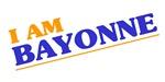 I am Bayonne