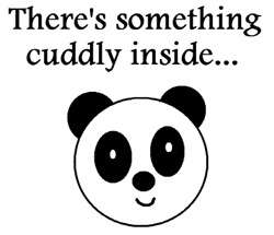 SOMETHING CUDDLY INSIDE...