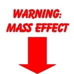 Warning: Mass Effect