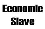Economic Slave