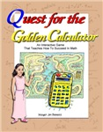 Quest for the Golden Calculator