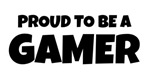 Proud to be a Gamer