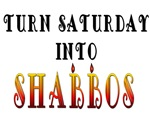 Turn Saturday into Shabbas
