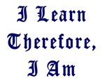 I Learn Therefore I Am