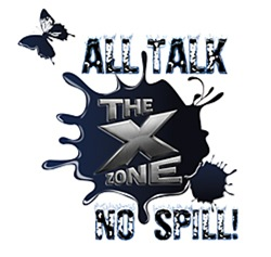 X ZONE - All Talk, No Spill