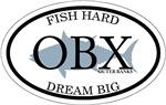 Fish Hard Dream Big.