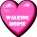 I Love My Tennessee Walking Horse