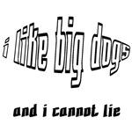 I Like Big Dogs