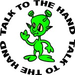 Talk To The Hand Alien