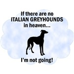 Italian Greyhounds In Heaven T-Shirts