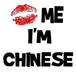 Kiss Me I'm Chinese T-Shirts & Gifts