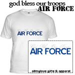 God Bless Our Troops USAF T-Shirts and Gifts