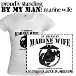 Proudly Standing By My Man... Marines Wife