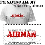 I'm Saving All My XOXO for my Airman