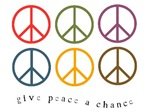 Give Peace a Chance - 6 retro signs