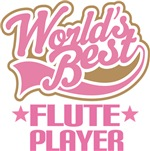 World's Best Flute Player Music Gifts