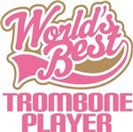 World's Best Trombone Player Music Gifts