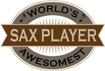 Sax Player (World's Awesomest) Tshirt Gifts